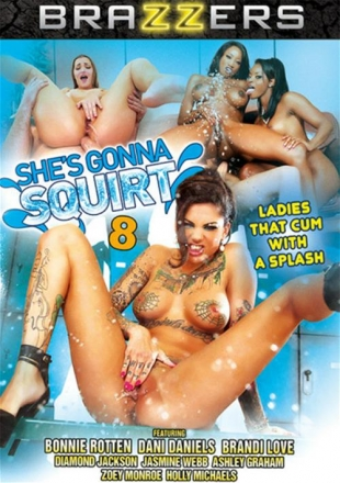 Shes Gonna Squirt 8 (2015) DVDRip