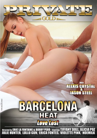 Private Gold 186: Barcelona Heat - Love Lost (2014) WEBRip