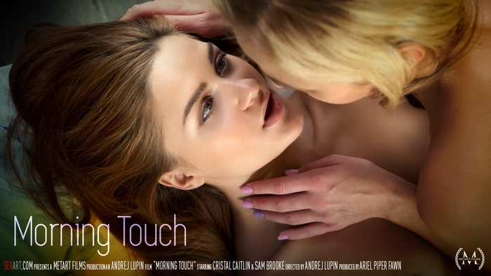 Cristal Caitlin, Sam Brooke - Morning Touch (SexArt 2.12.2016)