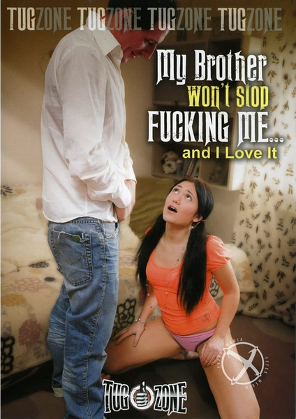 My Brother Won't Stop Fucking Me... And I Love It (2015) DVDRip