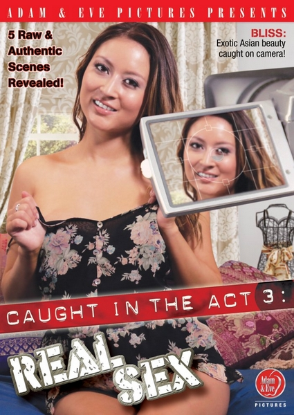 Caught In The Act 3: Real Sex (2014) WEBRip