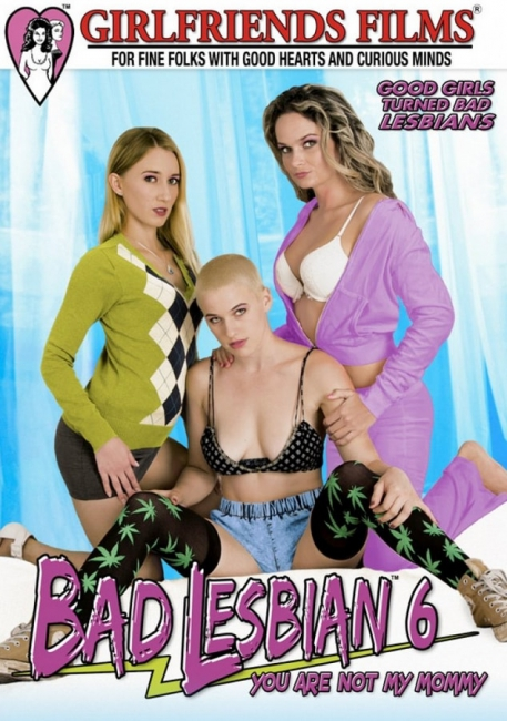 Bad Lesbian 6: You Are Not My Mommy (2017) DVDRip