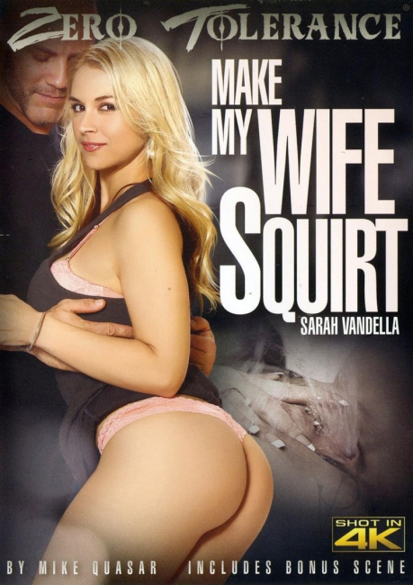 Make My Wife Squirt (2017) DVDRip