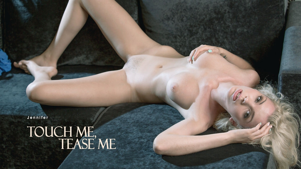 Jennifer: Touch Me, Tease Me HD 1080p