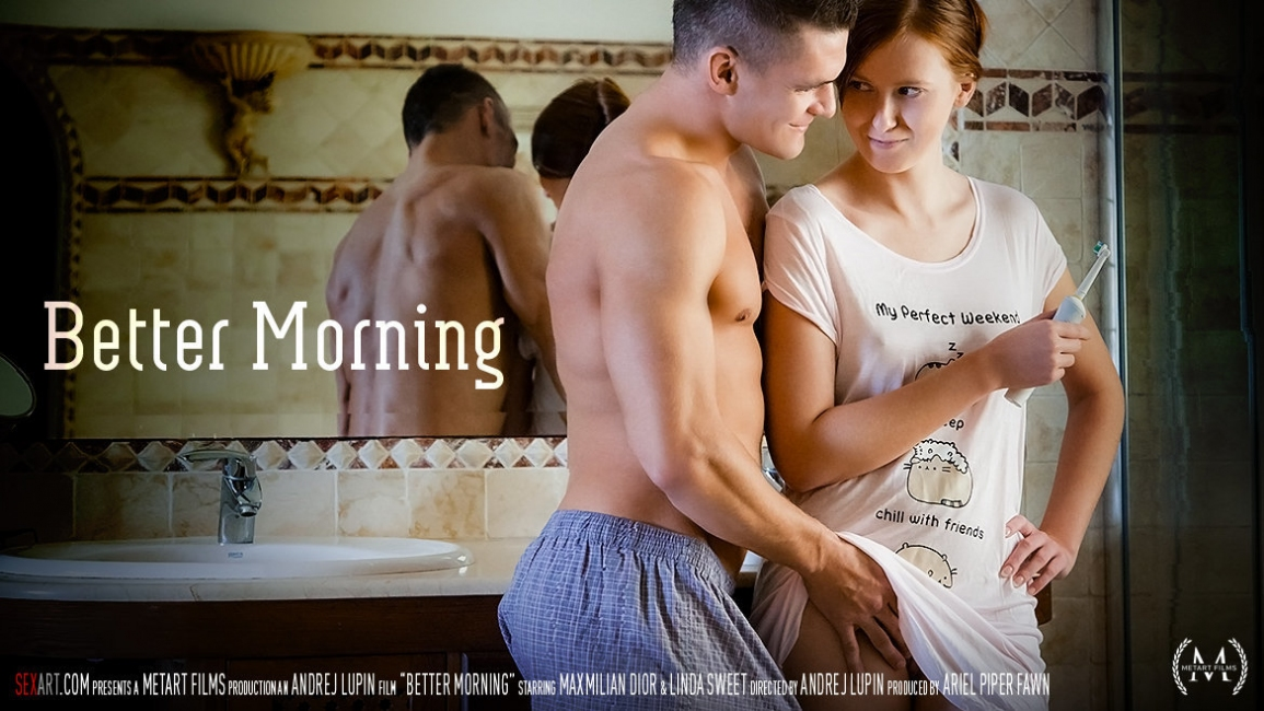 Linda Sweet, Maxmilian Dior: Better Morning HD 1080p