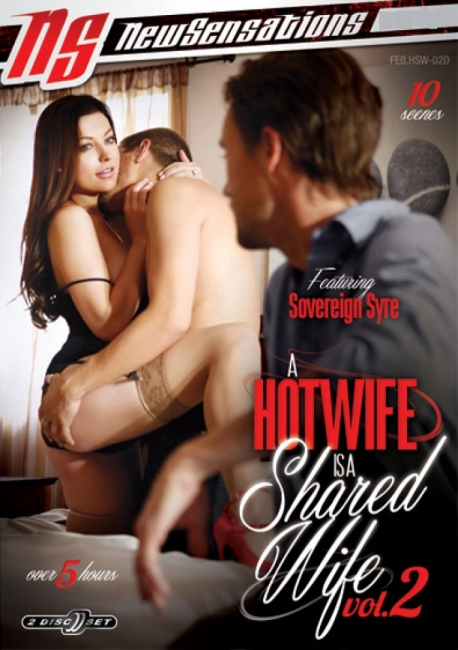 A Hotwife Is A Shared Wife 2 (2018) 2 Disc DVDRip